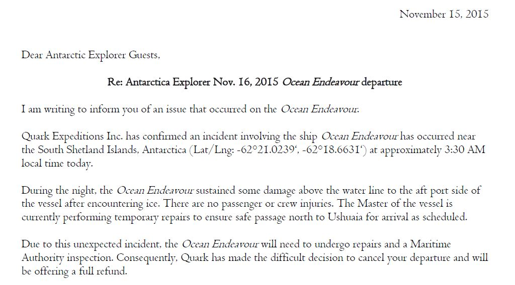 Gutted. The official word from the cruise company. Ushuaia, Tierra del Fuego, Argentina. November 15, 2015.