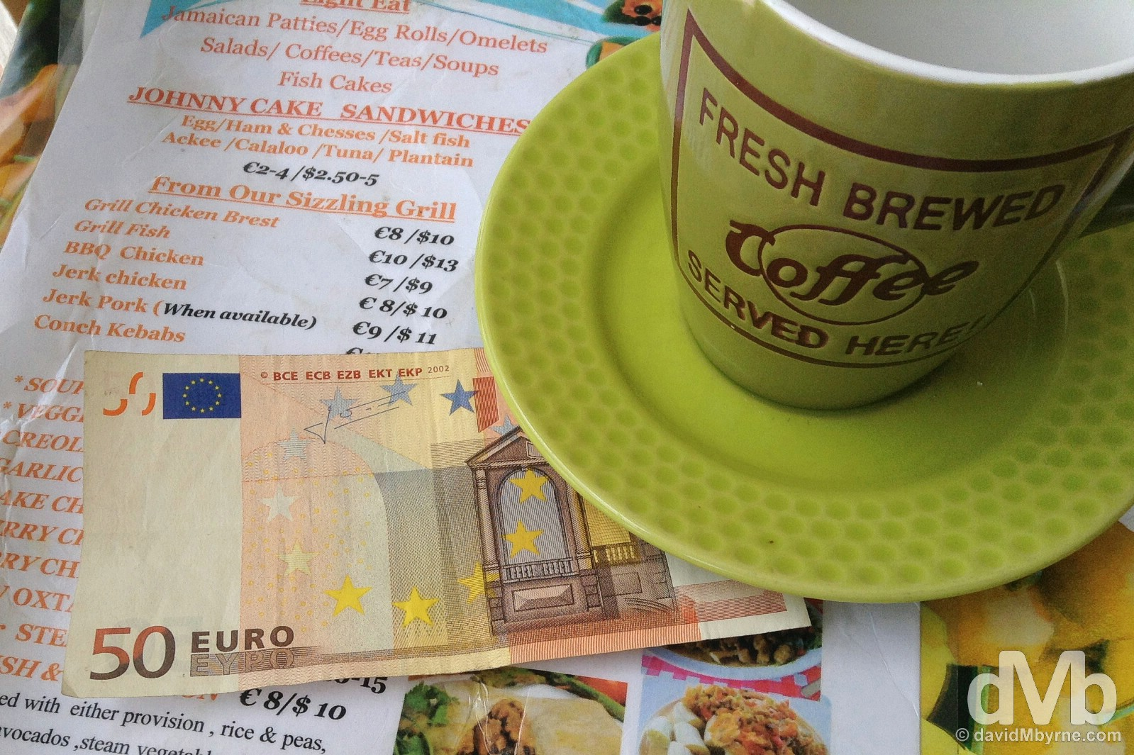 No Euros. Marigot, Saint Martin, Lesser Antilles. June 8, 2015.
