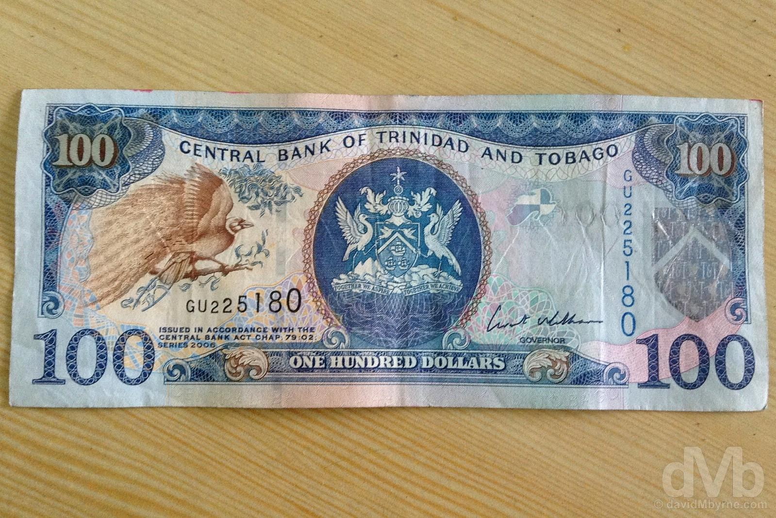 $100 (€14). Port of Spain, Trinidad & Tobago, Lesser Antilles. June 17, 2015.
